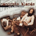 CDConcrete Blonde / Still In Hollywood
