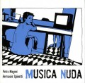 CDMagoni Petra & Spinetti Ferruccio / Musica Nuda