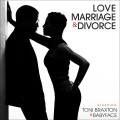 CDBraxton Toni/Babyface / Love Marriage & Divorce