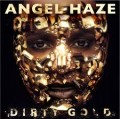 CDAngel Haze / Dirty Gold