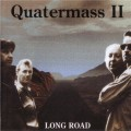 CDQuatermass II / Long Road