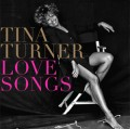 CDTurner Tina / Love Songs