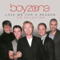 CDBoyzone / Love Me For A Reason / Collection