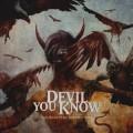 CDDevil You Know / Beauty Of Destruction / Digipack