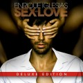 CDIglesias Enrique / Sex And Love / DeLuxe