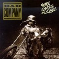CDBad Company / Here Comes Trouble