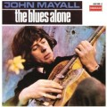 CDMayall John & Bluesbreakers / Blues Alone