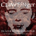 3CD/DVDClawfinger / Deafer Dumber Blinder / 3CD+DVD