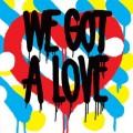 CDShit Robot / We Got A Love / Digipack