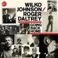 CDJohnson Wilko/Daltrey Roger / Going Back Home / Digipack