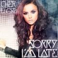 CDLloyd Cher / Sorry I'm Late