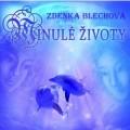 CDBlechová Zdenka / Minulé životy