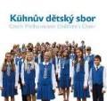 2CDKühnův dětský sbor / Czech Philharmonic Children's Choir / 2CD