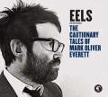 CDEels / Cautionary Tales Of Mark Oliver Everett