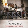 CDNoNoNo / We Are Only What We Feel