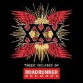 CDVarious / XXX / Three Decades Of Roadrunner Records