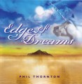 CDThornton Phil / Edge Of Dream
