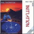 CDThornton Phil / Initiation