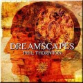 CDThornton Phil / Dreamscapes