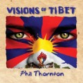 CDThornton Phil / Visions Of Tibet