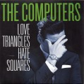 LPComputers / Love Triangles,Hate Squares / Vinyl