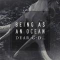 CDBeing As An Ocean / Dear G-D