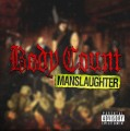 CDBody Count / Manslaughter