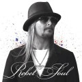 2LP/CDKid Rock / Rebel Soul / Vinyl / 2LP+CD
