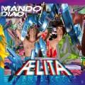 CDMando Diao / Aelita