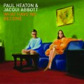 CDHeaton Paul & Abbott Jacqui / What Have We Become