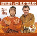 2CDMay Karel / Vinnetou & Old Shutterhand / P.Liška,T.Matonoha / 2CD