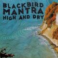 CDBlackbird Mantra / High and Dry / Digipack