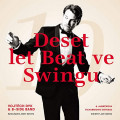 CDDyk Vojtěch & B-Side Band / Deset let Beat ve Swingu / Digipack