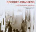 CDBrassens Georges / La Chasse Aux Papillons