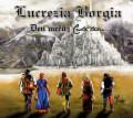 CDLucrezia Borgia / Den mečů Cesta tam ...