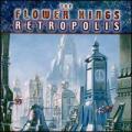CDFlower Kings / Retropolis