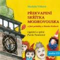 CDVítková Markéta / Překvapení skřítka Modrovouska