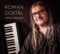 CDDostál Roman / Krása v bodláčí / Digipack