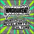 CDHadouken! / Music For An Accelerated Culture