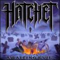 CDHatchet / Awainting Evil