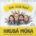 CDZVA 12-28 Band / Hrubá múka