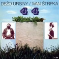 LPUrsiny Dežo/Štrpka I. / 4 / 4 / Vinyl