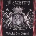 CDIn Extremo / Weckt Die Toten