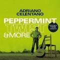 LPCelentano Adriano / Peppermint Twist & More / Vinyl