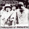 CDEnemy Soil / Casualties Of Progress