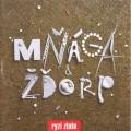 LPMňága a Žďorp / Ryzí zlato / Vinyl