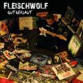 CD / Fleischwolf / Gut Geklaut