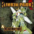CDLinkin Park / Reanimation