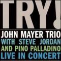 CDMayer John Trio / Try / Live In Concert / Digisleeve