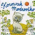 CDKocourek Modroočko / Kocourek Modroočko / Dejdar / Bílá / Havelka